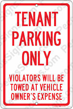 Tenant Parking Only Violators Towed 8x12 Aluminum Sign Made in USA UV Protected