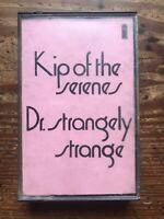 Kip of the Serenes - Cassette - Rare Dr Strangely Strange