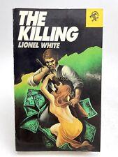 The Killing Lionel White Black Lizard Suspense 1St Printing Mystery