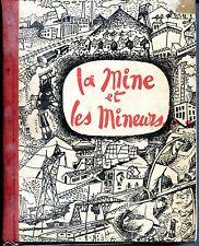 LA MINE ET LES MINEURS - 1955 - Tapuscrit de 55 textes de littérature minière