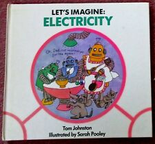 Let's Imagine: ELECTRICITY Johnston, Tom  New Hardback Book   ISBN: 037030866-2