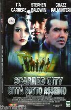 Scarred City. Città sotto assedio (1998) VHS CVC - Palminteri Baldwin