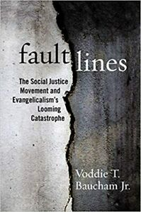 Fault Lines: The Social Justice... HARDCOVER 2021 by Voddie T. Baucham Jr