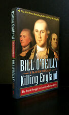 KILLING ENGLAND: Brutal Struggle for American Independence by O'Reilly & Dugard