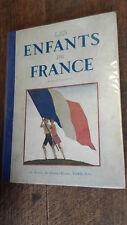 Les enfants de France revue de la jeunesse -1 er juillet au 15 décembre 1933 -