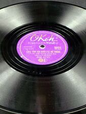 OKeh 6684 Gene Autry CALL FOR ME AND I'LL BE THERE / YESTERDAY'S ROSES 78 E-