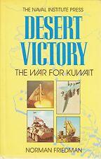 Desert Victory The War For Kuwait By Norman Friedman Naval Institute Press HBDJ