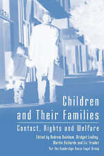NEW Children and Their Families: Contact, Rights and Welfare