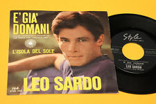 "LEO SARDO 7"" 45 E' GIA' DOMANI 1°ST ORIG ITALY BEAT  1967 EX+ TOP COLLECTORS"
