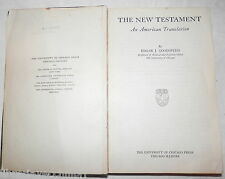 THE NEW TESTAMENT An American Translation Edgar Goodspeed University of Chicago