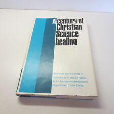 A Century of Christian Science Healing vintage 1966 hardcover