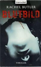 Rachel Butler : Blutbild - Thriller aus den USA