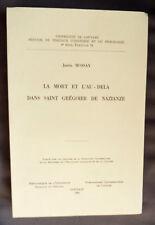 JUSTIN MOSSAY LA MORTET L'AU-DELA DANS SAINT GREGOIRE DE NAZIANZE 1966 LOUVAIN