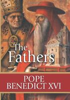 The Fathers by Pope Benedict XVI