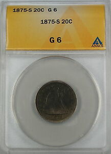 1875-S Seated Liberty 20 Cent Piece, ANACS G-6