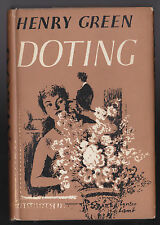 Henry Green (Henry Vincent Yorke), Doting - 1st/1st 1952 in Original Dustwrapper