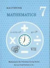 Mastering Mathematics Grade 7 Math Pupil Textbook by Rod and Staff Publishers