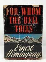 Ernest Hemingway - For Whom Bell Tolls - 1st 1st STATE DJ - Author Old Man & Sea