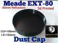Meade ETX-80 Dust Cover Cap. 80MM REFRACTORS