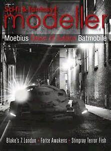 Sci-Fi & Fantasy Modeller #41 Space: 1999 Eagle, Blake's 7, Thunderbirds, Batman