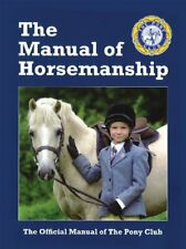 The Manual of Horsemanship by Club  New 9781907279133 Fast Free Shipping..