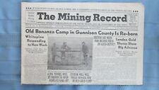 New listing 1947 Mining Record-Alma Colorado Gold Mines-Gunnison County Zinc Mill-Arizona