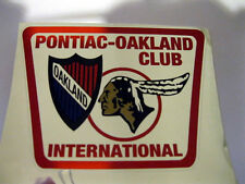 PONTIAC OAKLAND CLUB INTL EXTERIOR CHROME WINDOW OR BUMBER STICKER (3)