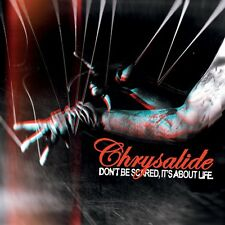 CHRYSALIDE Don't Be Scared, It's About Life 2CD 2012 LTD.250