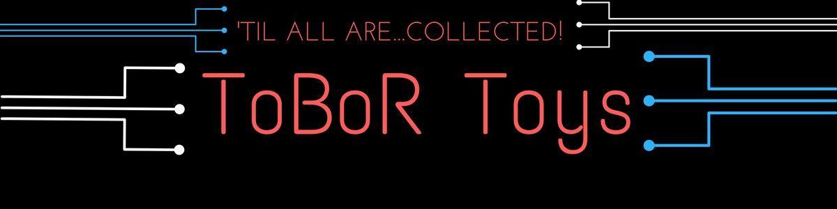ToBoR Toys