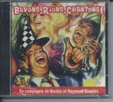 CD Buvons, rions, chantons Raymond Soupleix neuf sous cellophane