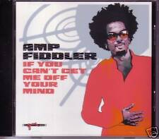 AMP FIDDLER If you Can't Get Me Off Your Mind PROMO Radio DJ CD single USA MINT