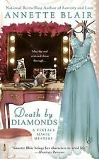 Death by Diamonds (A Vintage Magic Mystery) Blair, Annette Mass Market Paperbac