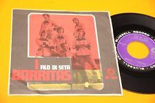 "I BARRITAS 7"" FILO DI SETA ORIG ITALY BEAT '60 EX !!!!!!!!!!!!!!!!!!"
