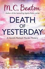 M C BEATON ___  DEATH OF YESTERDAY ___ BRAND NEW  _ B FORMAT ___ FREEPOST UK