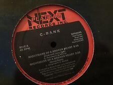 """C-BANK NIGHTMARE OF A BROKEN HEART12""""  LP 1986 NEXT PLATEAU NP50045"""