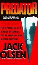 Predator:Rape, Madness & Injustice in Seattle, Jack Olsen,1992 True Crime Paper
