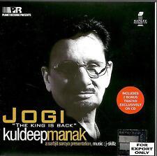 KULDEEP MANAK / JOGI - NEW WITH 2 BONUS TRACKS CD SONGS - FREE UK POST
