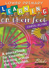 Learning on Their Feet: A Sourcebook for Kinesthetic Learning Across the...