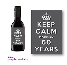 10x KEEP CALM 60TH DIAMOND ANNIVERSARY MINI WINE LABELS, MARRIED 60 YEARS