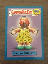 Garbage Pail Kids 2015 30th Blue Parallel - Shut Up Shirley 10b Zoom Out Sticker