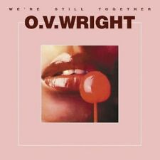 O.V. WRIGHT - WE'RE STILL TOGETHER  CD NEW+