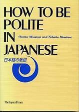 How to be Polite in Japanese (Nihongo no Keigo)