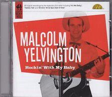 MALCOLM YELVINGTON - rockin' with my baby CD