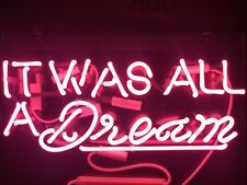 """New It Was All A Dream Neon Light Sign Acrylic 14"""" Pink Glass Bar Artwork Lamp"""