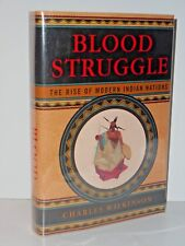 Blood Struggle: The Rise of Modern Indian Nations by Charles F. Wilkinson