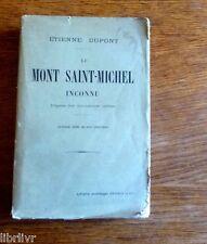 LE MONT SAINT MICHEL INCONNU  1912