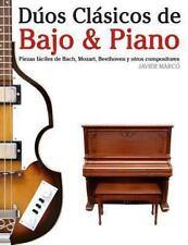 Dúos Clásicos de Bajo and Piano : Piezas Fáciles de Bach, Mozart, Beethoven y...