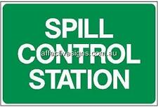 Spill Control Station Sign Safety Signs Australian Made Quality Printed Sign