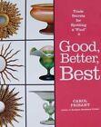 BOOK/LIVRE/BOEK/BUCH : GOOD BETTER BEST > ANTIQUES/ANTIQUITES/ANTIEK/BROCANTE