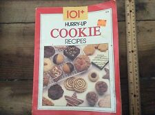 101 + Hurry Up Cookie Recipes , Vintage Cookbook ,
